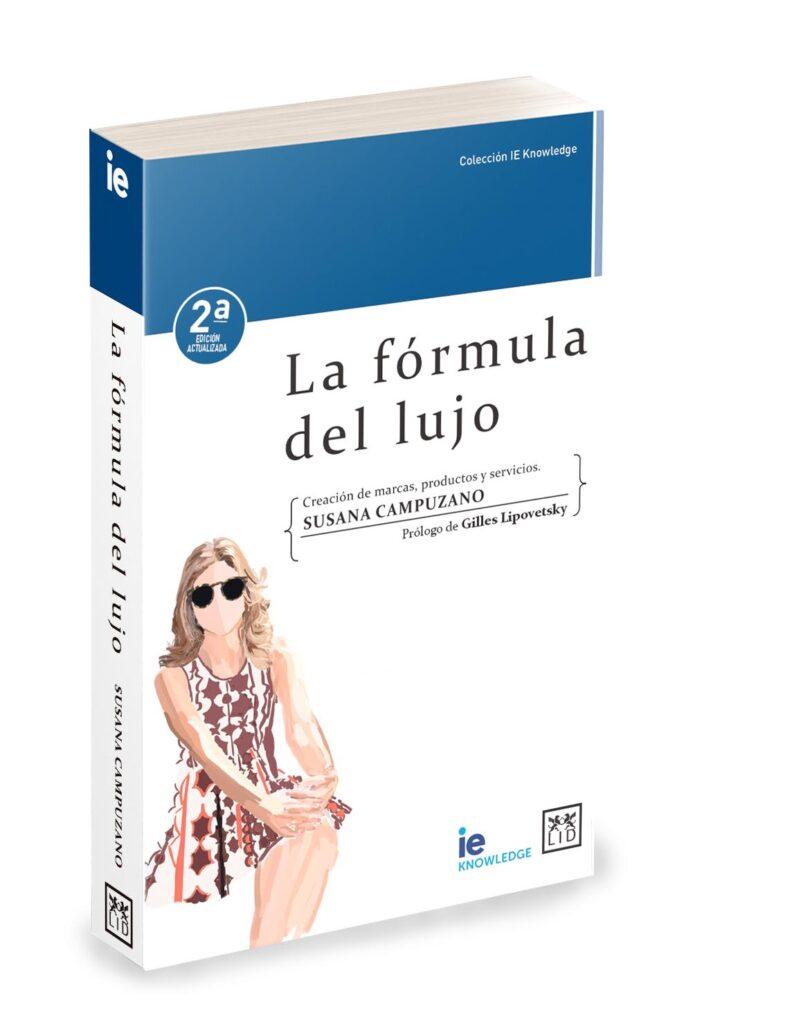 Libro la Fórmula del Lujo 2019 Susana Campuzano