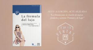Segunda edición del libro de Susana Campuzano, la fórmula del lujo